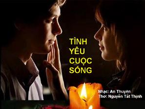 Bài ca : Tình Yêu Cuộc Sống